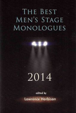 The Best Men's Stage Monologues 2014