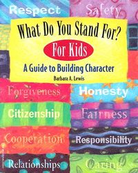 What Do You Stand For? For Kids