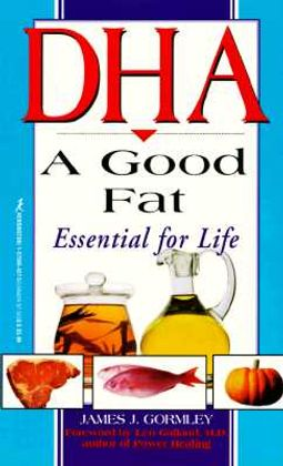 Dha, a Good Fat