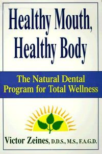 Healthy Mouth, Healthy Body
