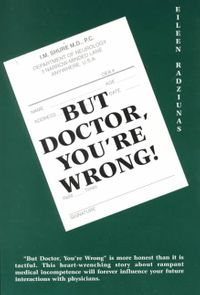 But Doctor, You're Wrong!