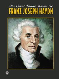 The Great Piano Works of Franz Joseph Haydn