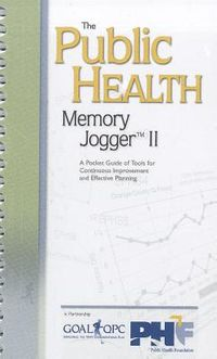 The Public Health Memory Jogger II