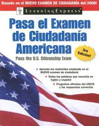 Pasa el examen de ciudadania americana / Pass the U.S. Citizenship Exam