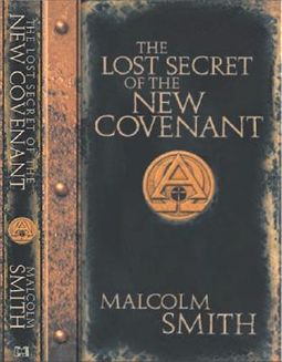 Lost Secrets of the New Covenant