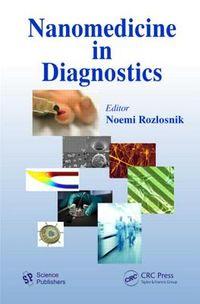 Nanomedicine in Diagnostics