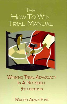The How-To-Win Trial Manual