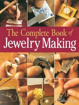 The Complete Book of Jewelry Making