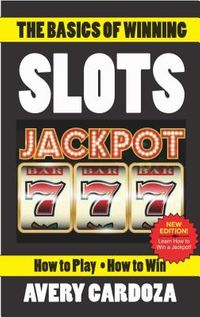 The Basics of Winning Slots