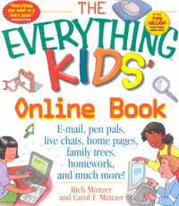 The Everything Kids Online Book