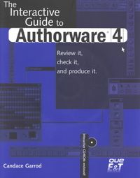 Interactive Guide to Authorware 4