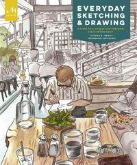 Everyday Sketching & Drawing