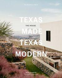 Texas Made / Texas Modern