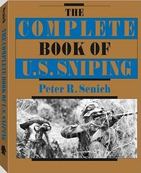 Complete Book of U.s. Sniping