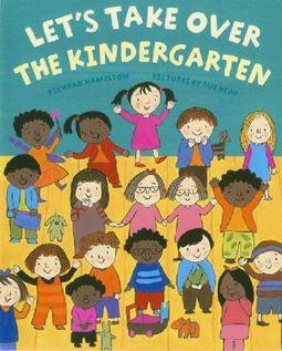 Let's Take over the Kindergarten