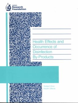 Health Effects and Occurrence of Disinfection By-Products