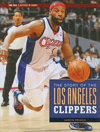 The Story of the Los Angeles Clippers