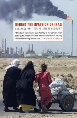 Behind the Invasion of Iraq