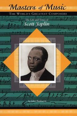 The Life and Times of Scott Joplin