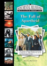 The Fall of Apartheid in South Africa