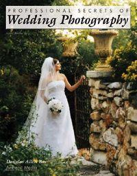 Professional Secrets of Wedding Photography