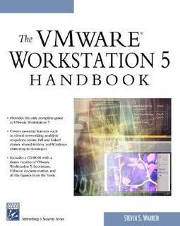 The VMware Workstation 5 Handbook