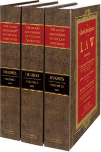 The Grand Abridgment of the Law Continued