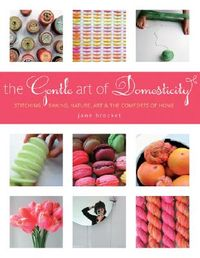 The Gentle Art of Domesticity