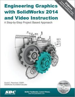 Engineering Design With Solidworks 2018 And Video Instruction Planchard David C 9781630571474 Hpb