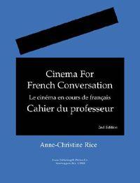 Le Cinema En Classe De Francais/Cinema for French Conversation Manual