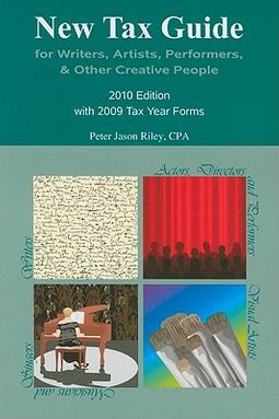 New Tax Guide for Writers, Artists, Performers & Other Creative People