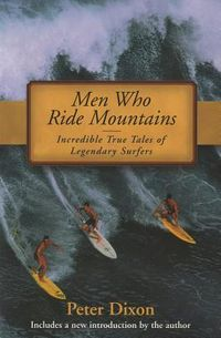 Men Who Ride Mountains