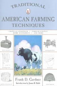 Traditional American Farming Techniques