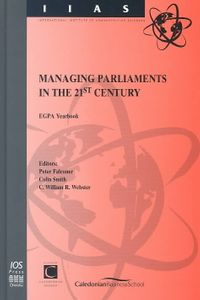 Managing Parliaments in the 21st Century