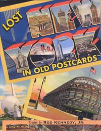 Lost New York in Old Post Cards