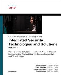 Integrated Security Technologies and Solutions