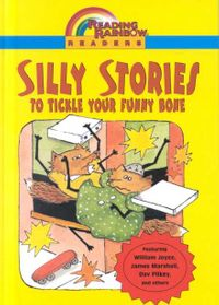 Silly Stories to Tickle Your Funny Bone
