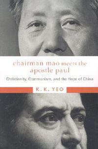 Chairman Mao Meets the Apostle Paul