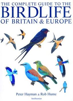 The Complete Guide to the Birdlife of Britain &d Europe