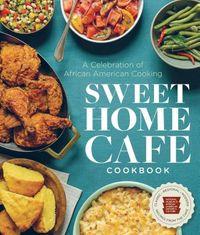 Sweet Home Caf? Cookbook
