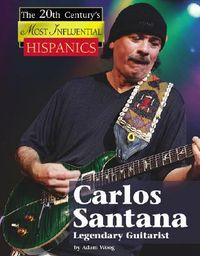 Carlos Santana, Legendary Guitarist