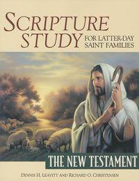 Scripture Study for Latter-Day Saint Families