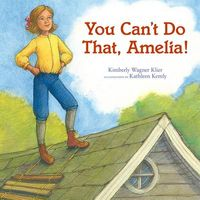You Can't Do That, Amelia!