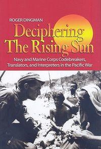 Deciphering the Rising Sun
