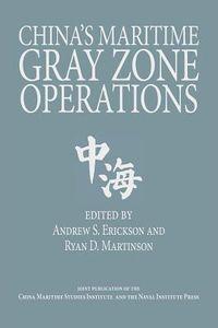 China's Maritime Gray Zone Operations