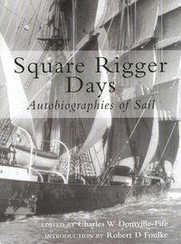 Square Rigger Days