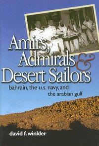 Amirs, Admirals, & Desert Sailors