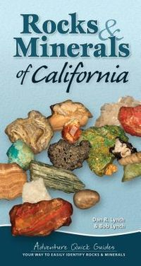 Rocks & Minerals of California