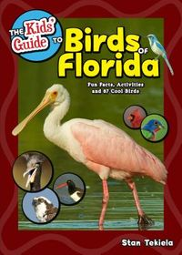 The Kids' Guide to Birds of Florida