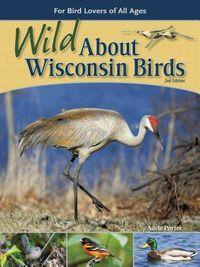 Wild About Wisconsin Birds